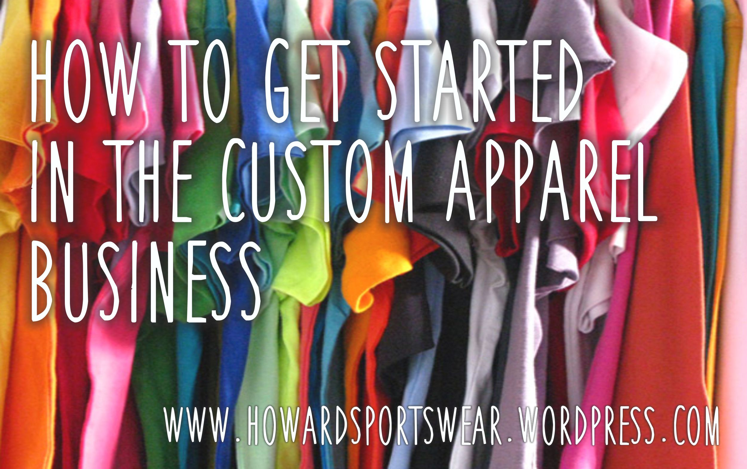 Design your own t-shirt business - The Thought Of Starting Your Own T Shirt Company Can Be Exciting But Some Jump Into It Too Soon Without Proper Thought And Preparation