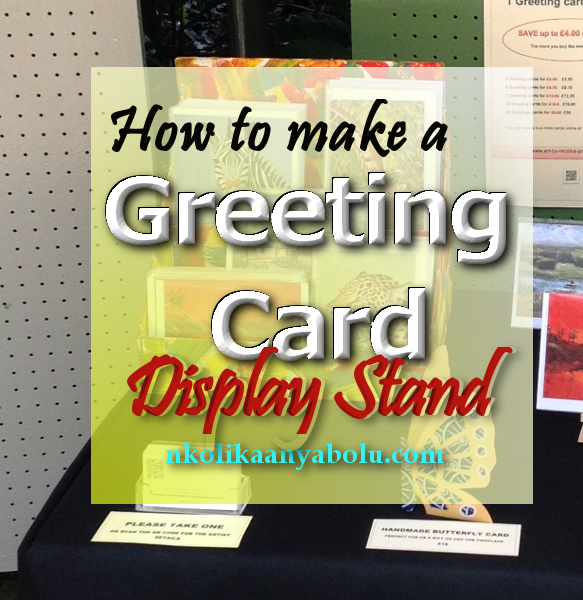 Love of painting how to make a greeting card display stand how to make a greeting card display stand by nkolika anyabolu m4hsunfo