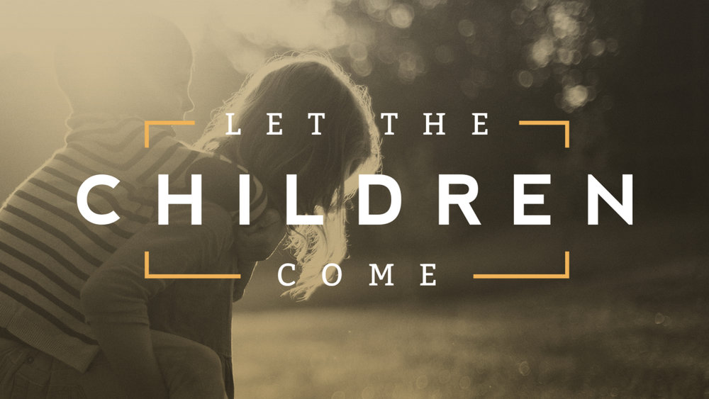 Let the Children Come.001.jpeg