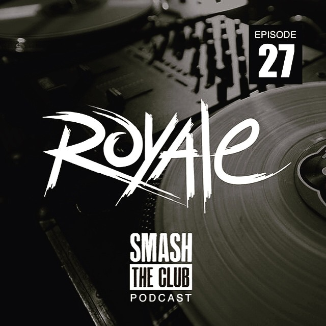 Start your week off strong with @thenameisroyale new mix for @smashtheclub podcast! #SmashTheClub #Edm #Hiphop #HouseMusic #Trap #Twerk #TurnUp