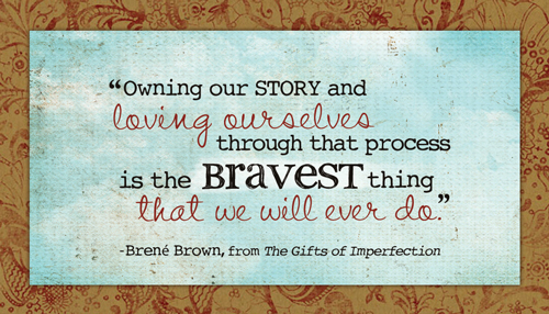 Image source: http://quotesgram.com/from-brene-brown-quotes/