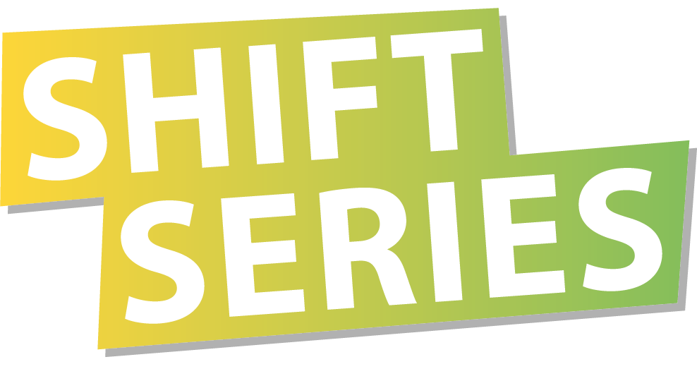 Shift Series