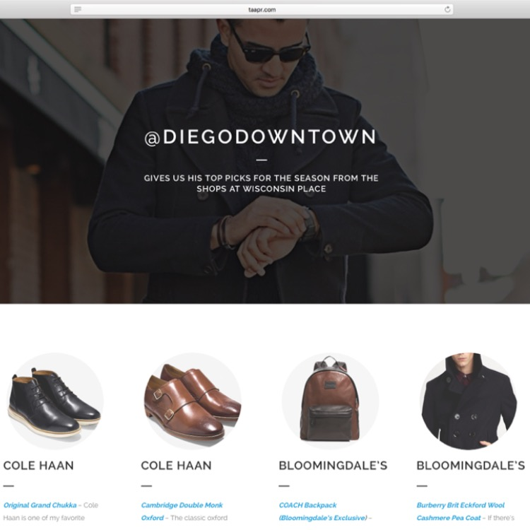 @DIEGODOWNTOWN Gives Us His Top Picks for The Season from The Shops at Wisconsin Place - TAA PR
