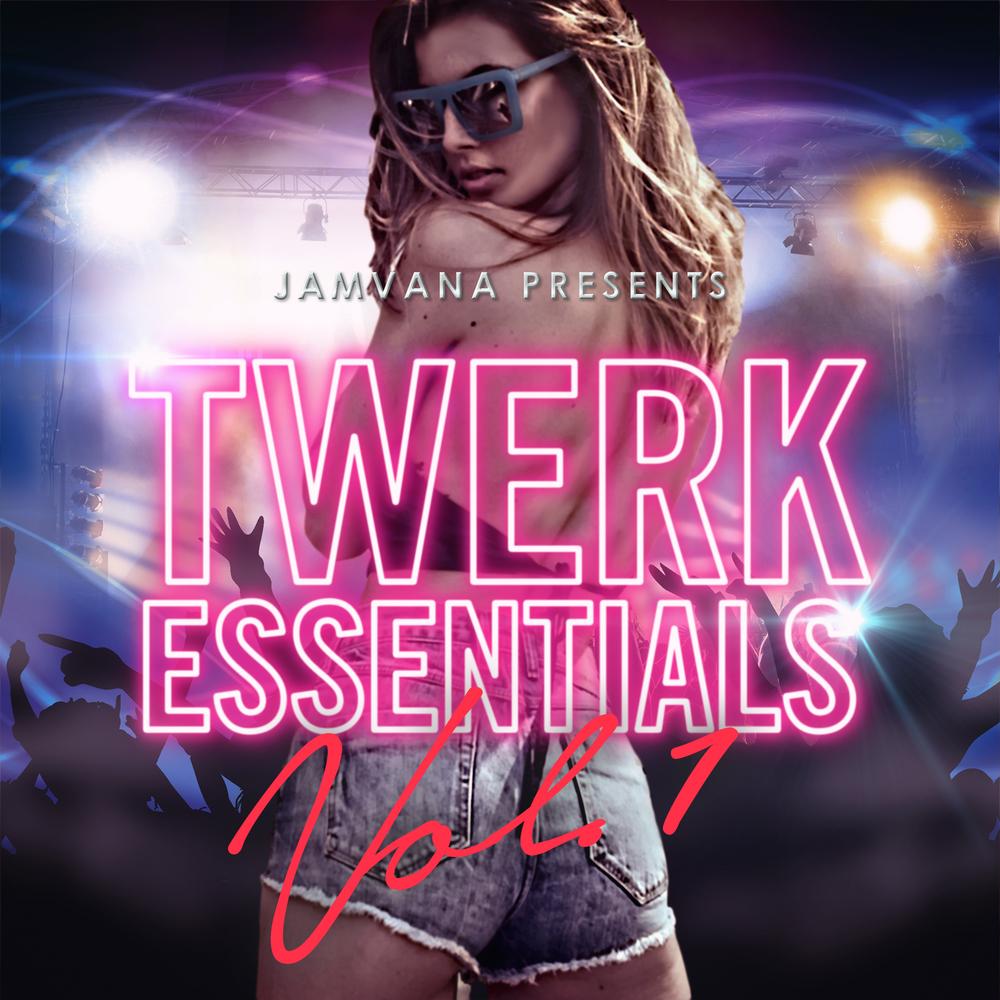 Jamvana Presents - Twerk Essentials Vol 1.jpg