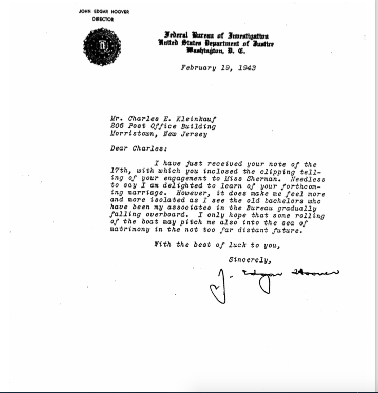 (click to enlarge) Director Hoover's personal letter to Kleinkauf in 1943 on Kleinkauf's engagement & Hoover's matrimonial thoughts...