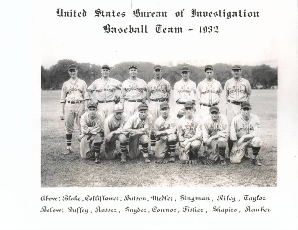 The Bureau Of Investigation's Baseball Team Of 1932   Inter-agency sports has been, and many places still is, a popular recreational pastime.  This not only pertains to federal agencies, but as many know, to local departments. Director Hoover was a big fan of baseball and as such, had an inter-agency team established under the direction of clerical employee, Thomas J. Connor, who then became a special agent, assigned to the Dillinger squad in Chicago.  This photo is one of the rare photos of the team, depicting Connor.  Those interested can read more about  Connor and the team's beginnings at this link.   The full identities of the others shown is not immediately known.
