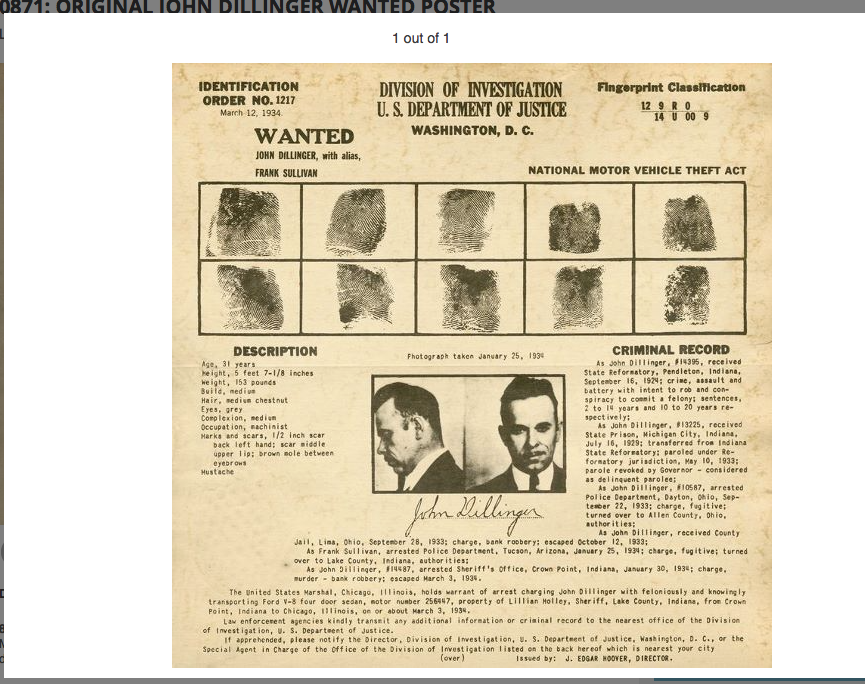 A copy of the first Dillinger wanted flyer used by the Bureau Of Investigation dated March 12, 1934.  The reverse side of all Bureau wanted flyers contained the addresses of Bureau field offices nationwide.