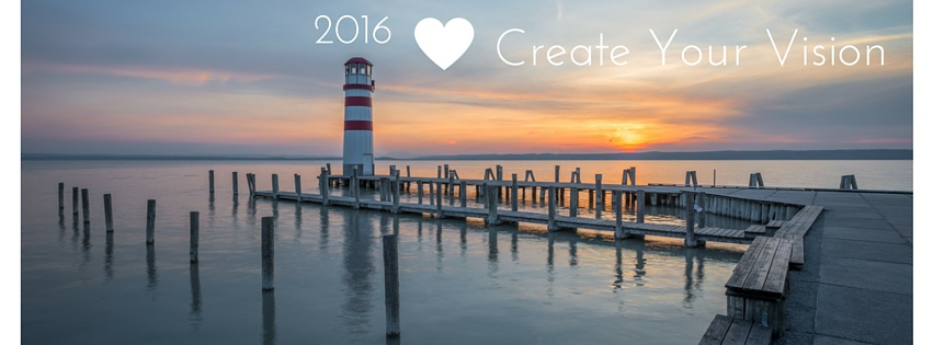 2016 create your vision