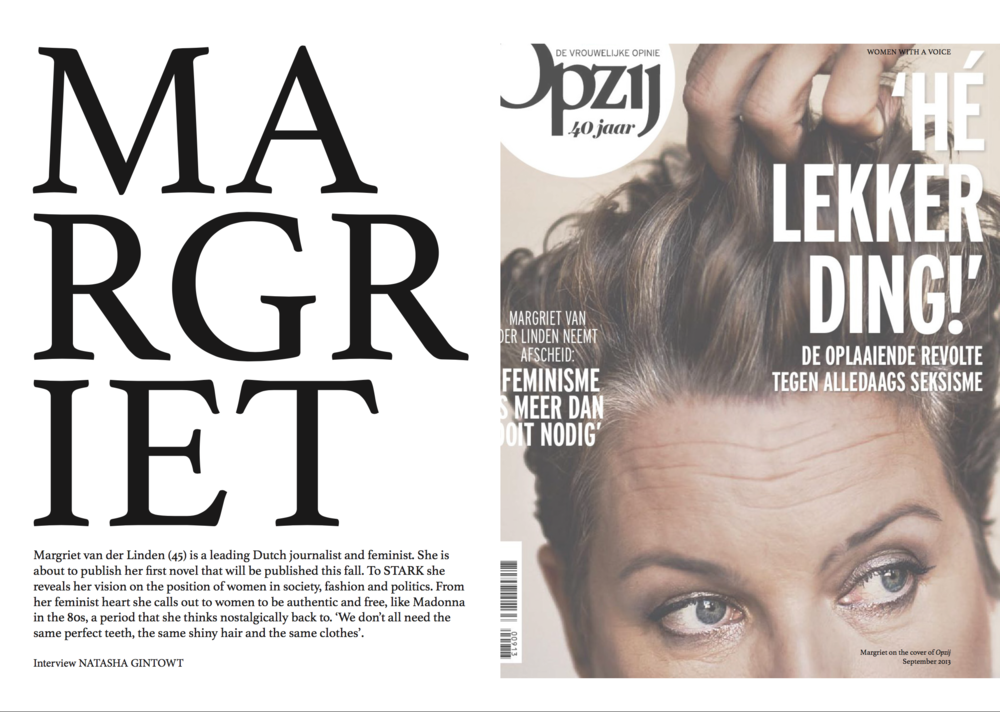 Interview I did with Margriet van de Linden voor STARK magazine