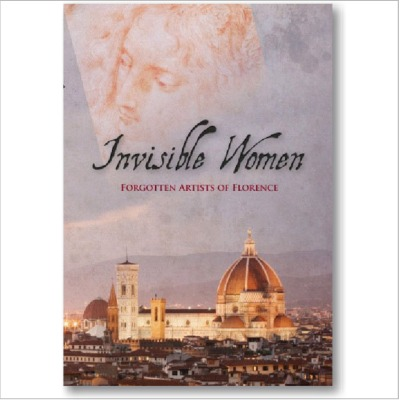 COVER_Invisible Women Forgotten Artists of Florence DVD.jpg