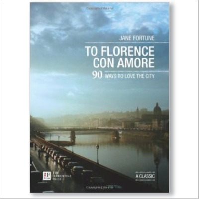 COVER_To_Florence_Con_Amore_90_Ways_to_Love_the_City.jpg