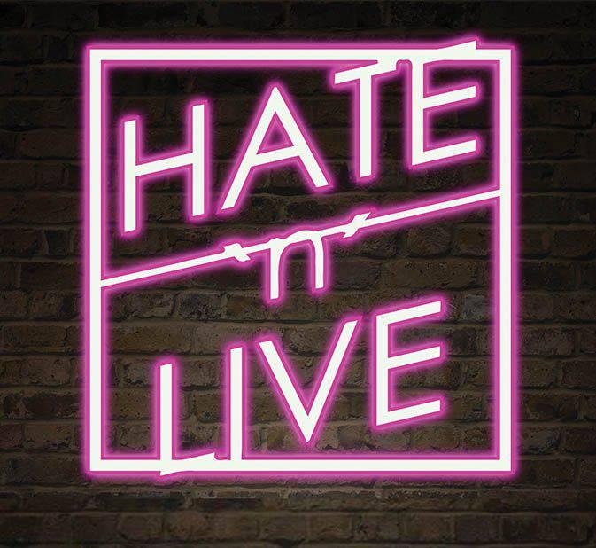 Hate n Live