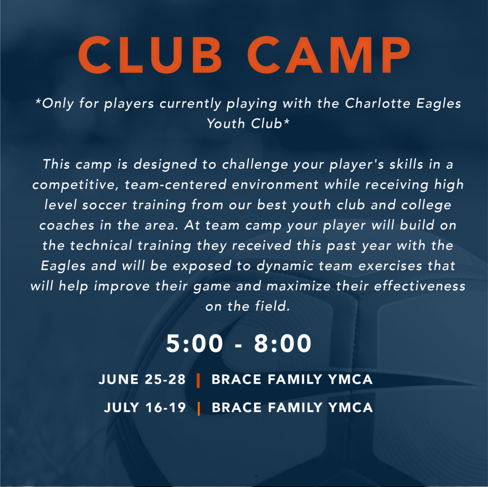 TEAM CAMP - 3 HOUR CLUB TEAM CAMP*Only for Charlotte Eagles Youth Club playersCOST: $100