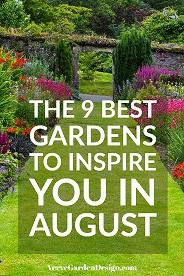 The 9 Best Gardens To Visit in August.jpg