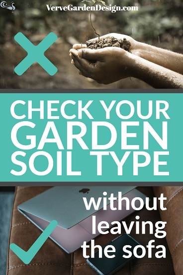 check your garden soil type without leaving the sofa.jpg