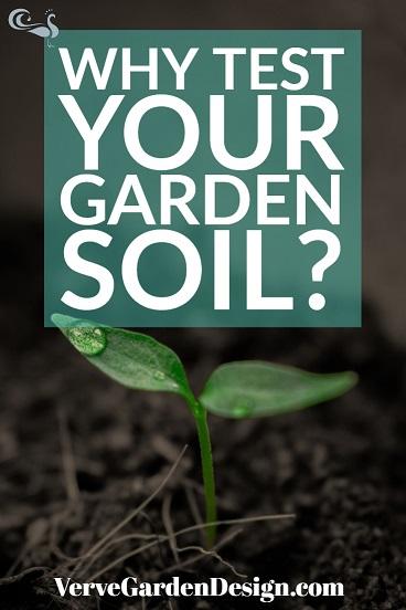 Why Test Your Garden Soil.jpg