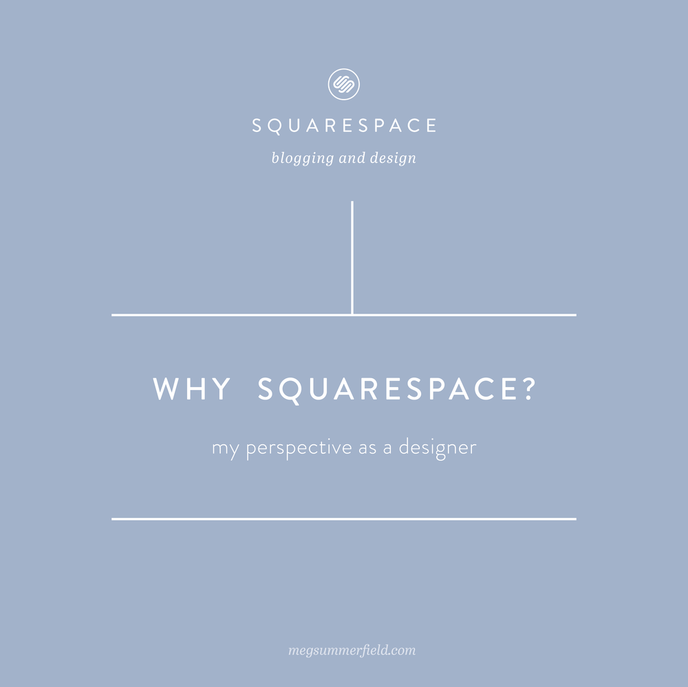 Why Squarespace - my perspective as a designer
