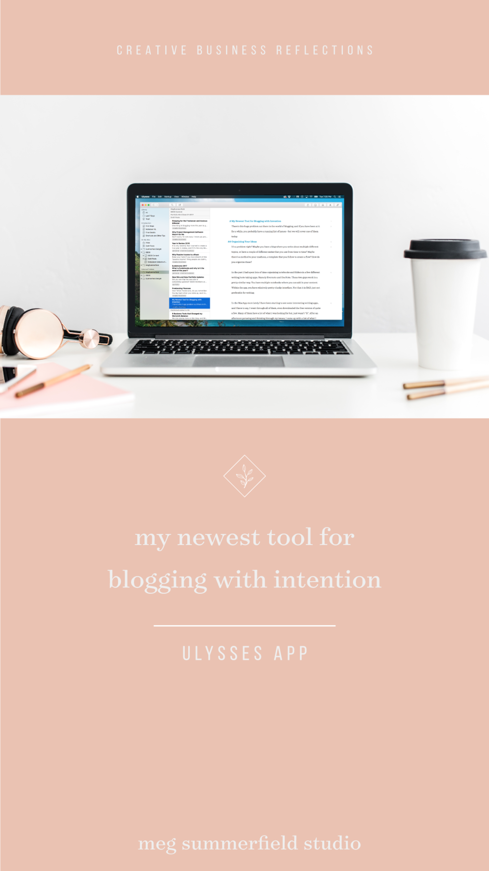 Meg Summerfield Studio | My Newest Tool for Blogging and Writing with Intention | Ulysses App