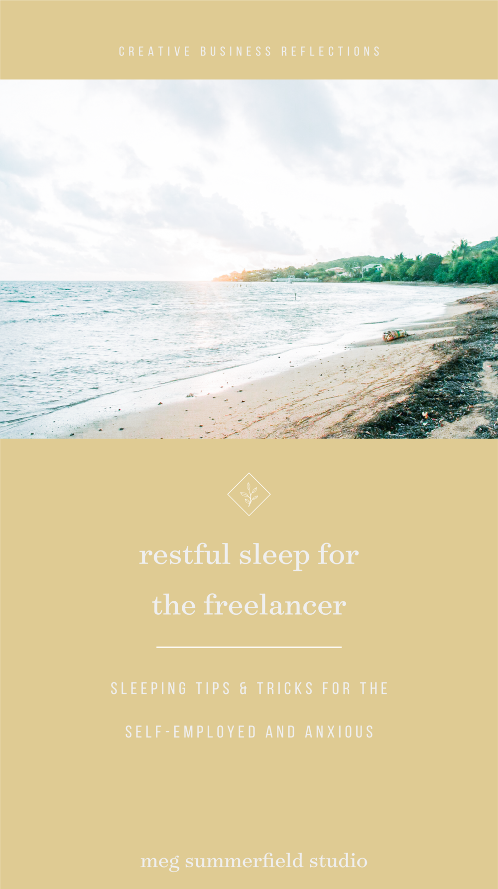 Meg Summerfield Studio | Sleeping for the Freelancer and Anxious Millennial