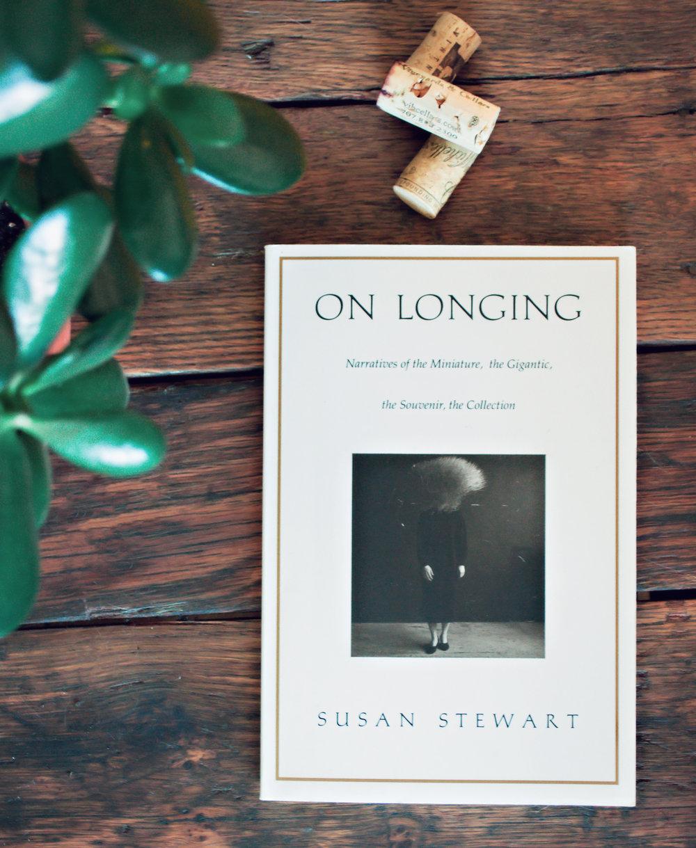 On Longing - Susan stewart