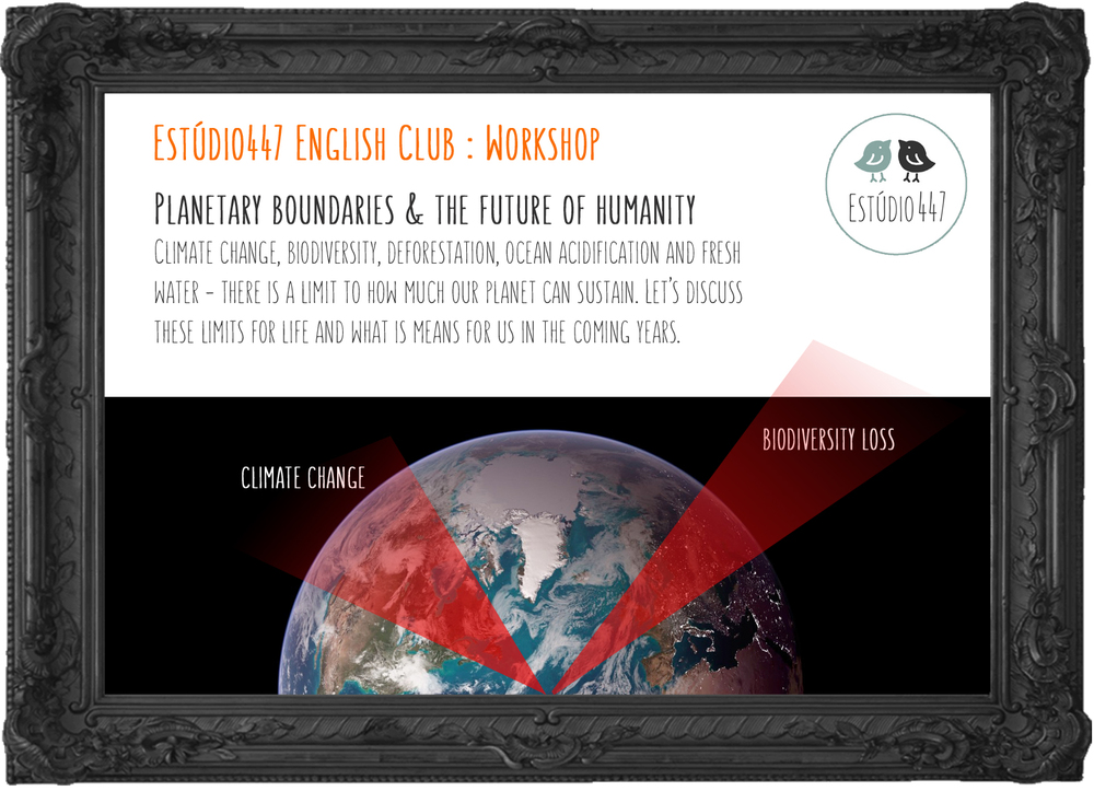 Estúdio447 English Club Moema - Planetary Boundaries
