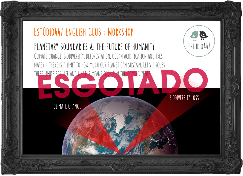 Estúdio447 Coworking Moema & English Club - Planetary boundaries