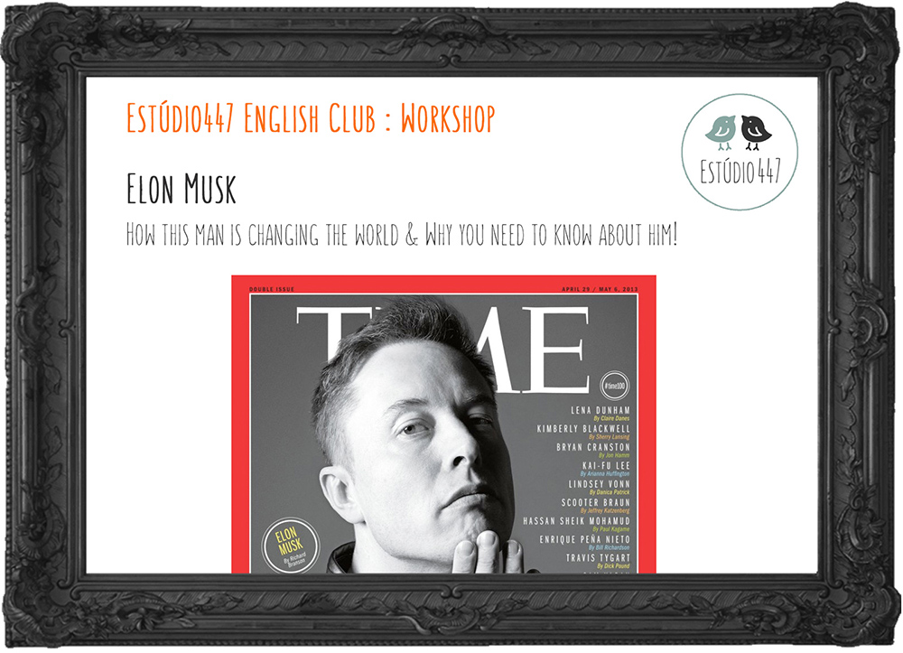 Elon Musk - aula de inglês - Estúdio447 Moema
