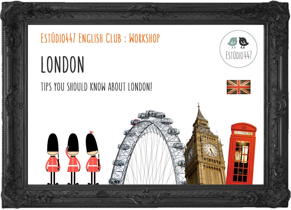LONDON - Estúdio447 Clube de Inglês
