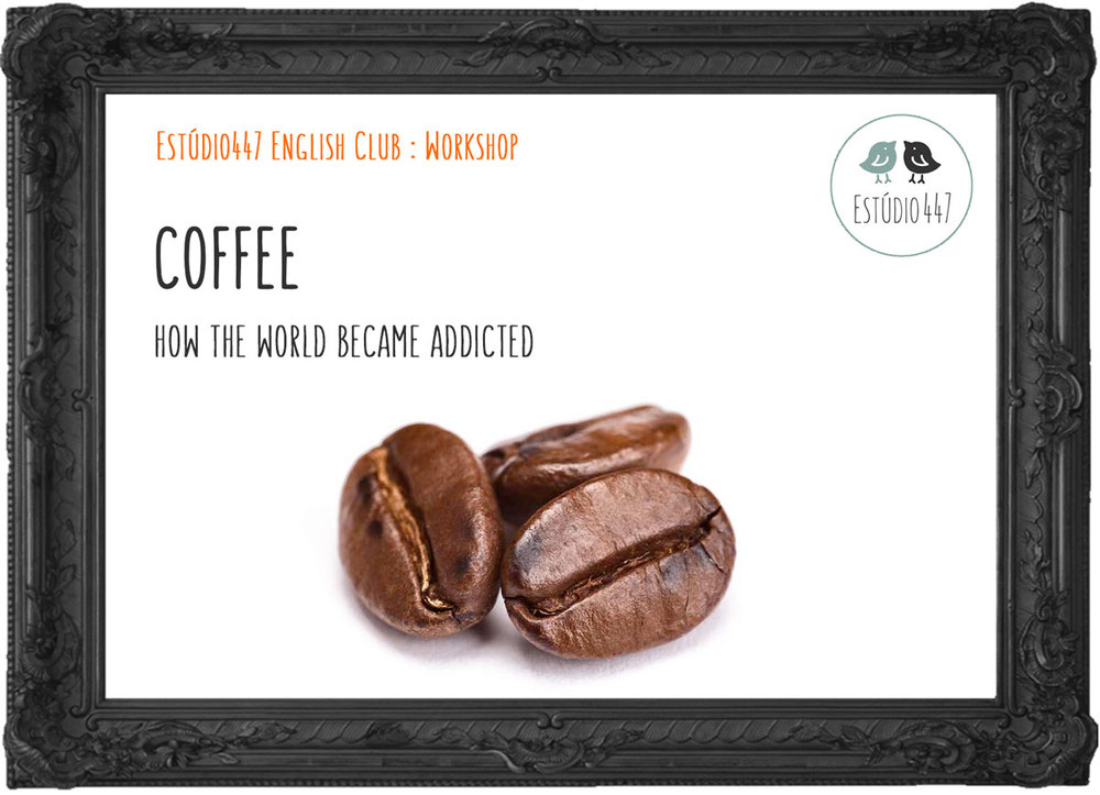 Coffee - Estudio447 English Club - Workshop de ingles