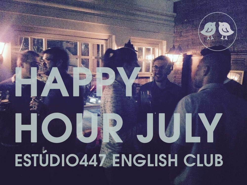 Estúdio447 Clube de Inglês - Happy Hour Drinks July