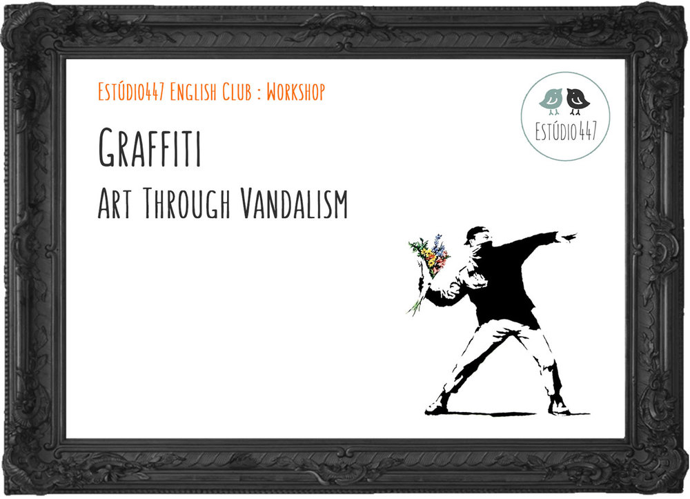 Graffiti - Estudio447 English Club - Workshop de ingles