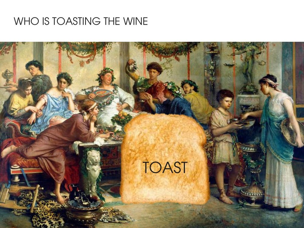 Toast in the wine