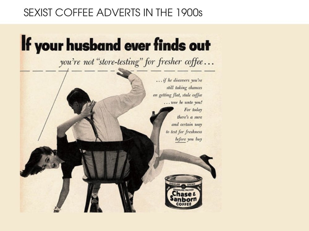 Sexist coffee advert