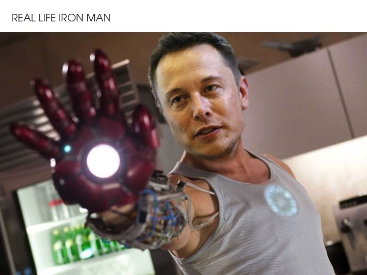 Elon Musk - Real Life Iron Man