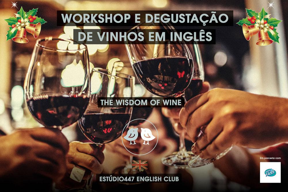 Workshop sobre vinho em inglês com degustação - Estúdio447 English Club São Paulo