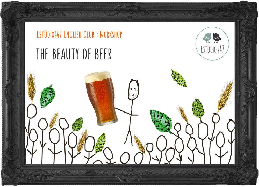 The beauty of beer - workshop de inglês