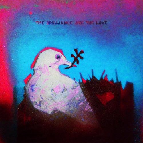 TheBrilliance_See The Love_LPAlbumArtwork.jpg