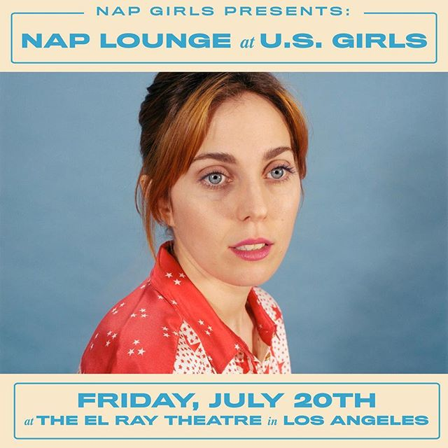 We're excited to announce that our next #NapLounge is at @usgirls.and.remy at the @elreytheatre on Friday, July 20th. Stay tuned for how you can win 2 free tix! 🎟😴 flyer by @sarahepps0_o