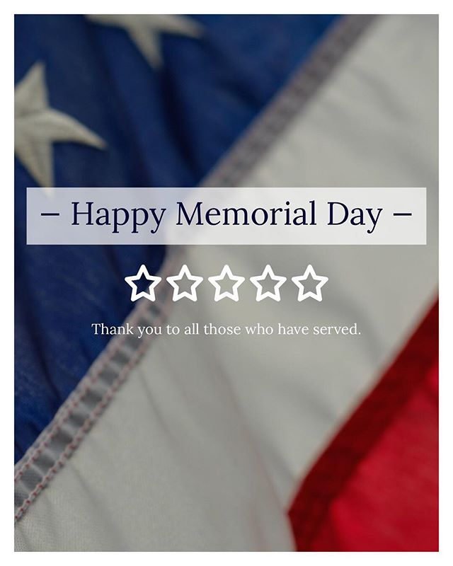 We would like the thank all those who served on this Memorial Day. We thank them and their families. - We also want to wish everyone a safe and fun holiday! Enjoy this gorgeous weather. 🌞