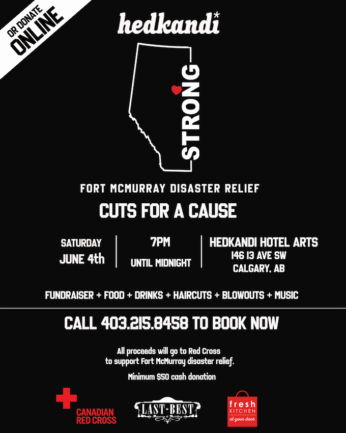 Hedkandi Salon Calgary Cuts For A Cause Fort McMurray Disaster Relief