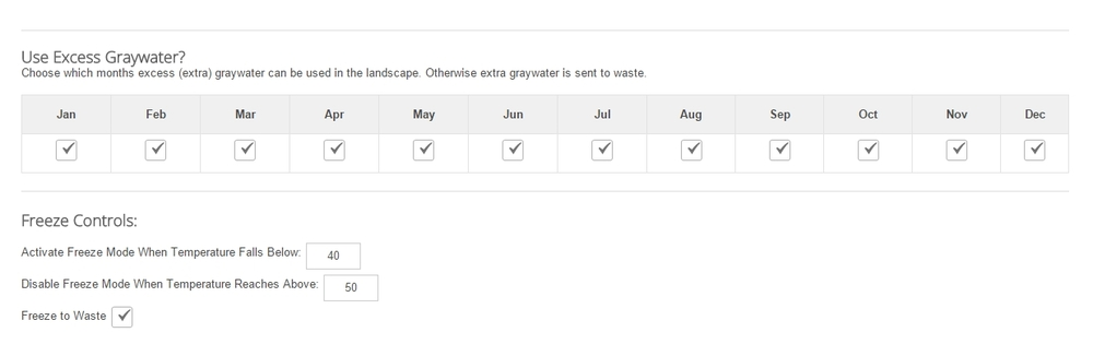 For each month of the year, excess graywater can added to standard graywater zones automatically, or sent to waste.  If the property is experiencing freezing conditions, all graywater can be sent to waste (standard - as displayed here with the freeze to waste check-box ticked), or instead be sent to freeze capable zones first - if available - or to additional waste zones established. Please note: for graywater to be processed via dripperlines in freezing conditions, the filter assembly but in a warm location to prevent freezing of the filter body. By default - freeze to waste is turned on - and the filter is automatically placed into freeze protect mode, emptying itself so expanding water / ice will not cause a problem.