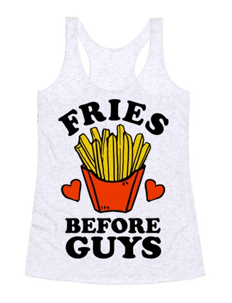 fries-before-guys.jpg