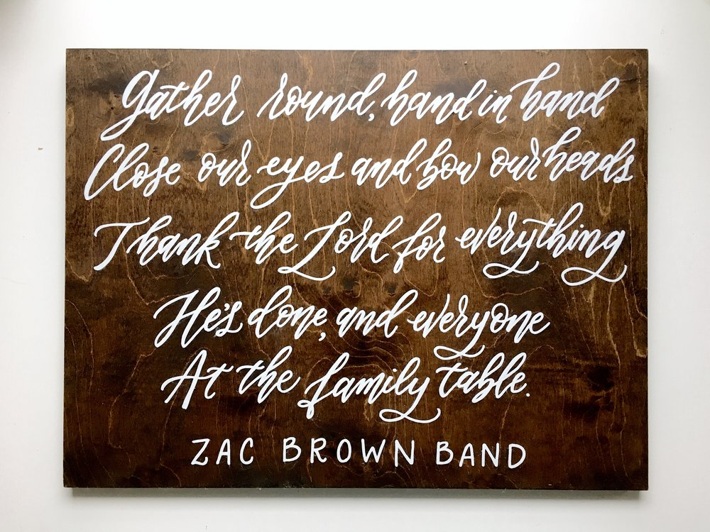 zac brown band custom wood sign quote, wood sign shop, hand lettered wood sign, calligraphy wood sign
