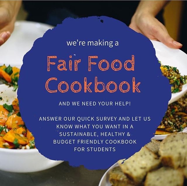 We're making a Student Fair Food Cookbook!  Our guidebook to good food will be written for students, by students.  It will include a diverse range of recipes, tips for shopping and storing food on a budget as well as healthy and sustainable food.  It's as a one-stop resource for everything you need to know to get through setting up your first kitchen, navigating the difficulties of purchasing sustainable products, to how to get the best value from local markets.  To help in our background research we need your help! We want to learn more about your experience in preparing, cooking and eating food and what kinds of resources you would like to see to assist on your lifelong food journey.  Help us by filling out our brief survey and, if you feel inclined, by submitting one of your favourite recipes to be included in the book!  We've got some great recipes already but we'd love to hear from you in order to properly represent the diversity of our student community. 🥗🥝🥬🥦🥑🍈🍏🌶🥒🍞🍕🥪🥙🌮🥘🍝🍲🍜🍙🍡 Please find our survey via #linkinbio  Or simply submit a recipe of your choice via our website here fairfoodchallenge.com/cookbook. • 🥗🥝🥬🥦🥑🍈🍏🌶🥒🍞🍕🥪🥙🌮🥘🍝🍲🍜🍙🍡 • • • • •  #unimelb #food #cooking #cookingclass #communitykitchen #studentcooking #studentfood #igfood #foodie #foodporn #eatwell #nomnom #instarecipes #instafood #instacooking #vegan #recipe #healthyfood #vegetarian #veggie #recipes #cookbook #diversity #green #sustainablefood #sustainability #waronwaste #waronwasteau #foodwriting