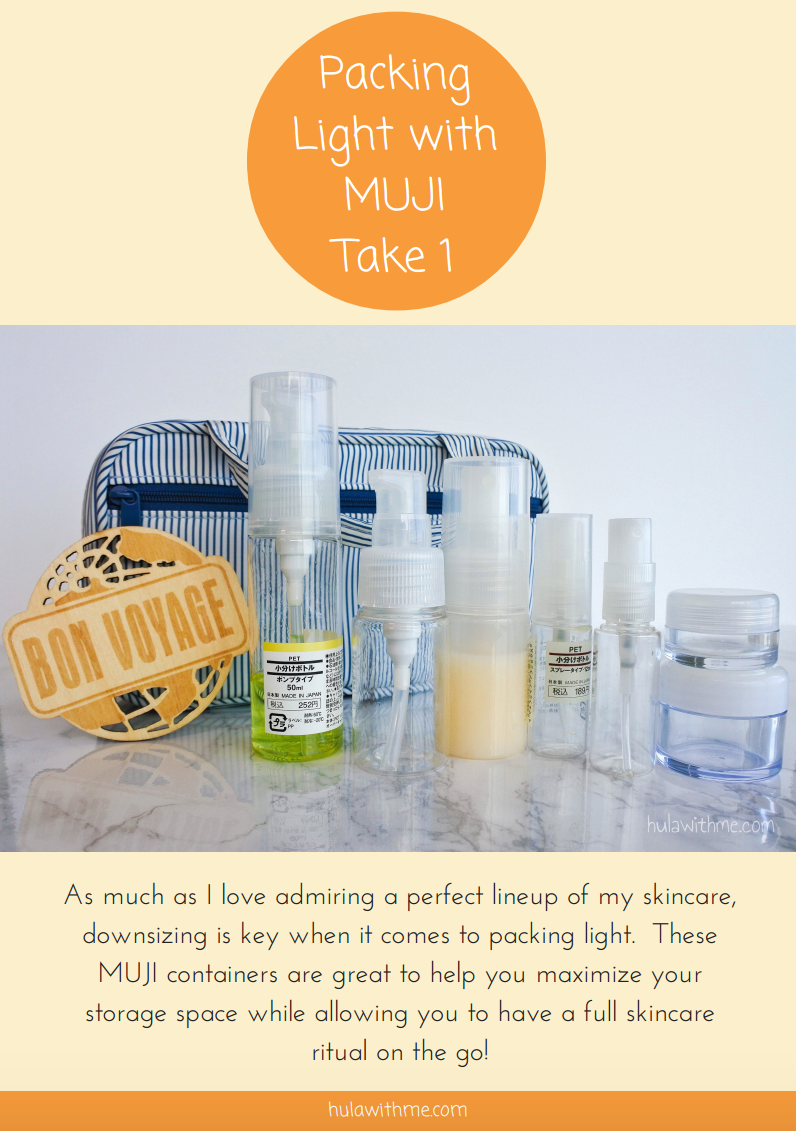 Packing Light with MUJI - Take 1 As much as I love admiring a perfect lineup of my skincare, downsizing is key when it comes to packing light.  These MUJI containers are great to help you maximize your storage space while allowing you to have a full skincare ritual on the go!