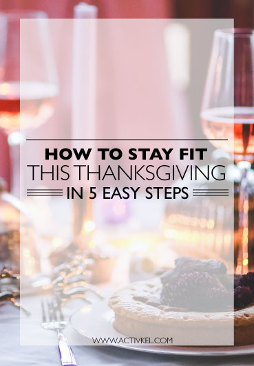 Make sure you stay on track and stay fit this Thanksgiving by using these 5 easy steps! Click through to view the steps + to get a free post-Thanksgiving workout!