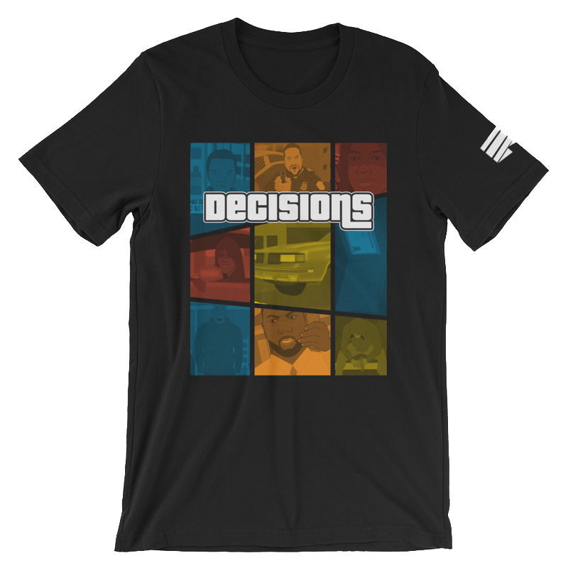 Decisions Tee - $30