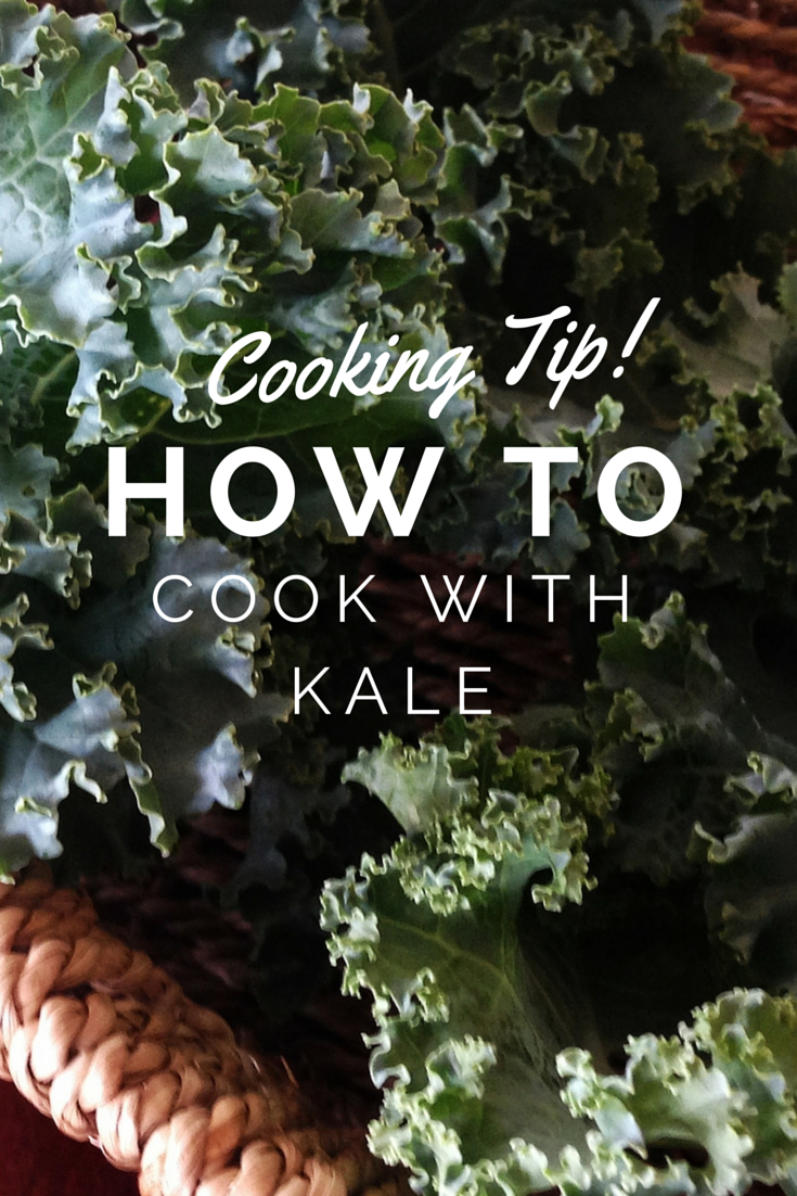 Cooking Tip! How to Cook with Kale