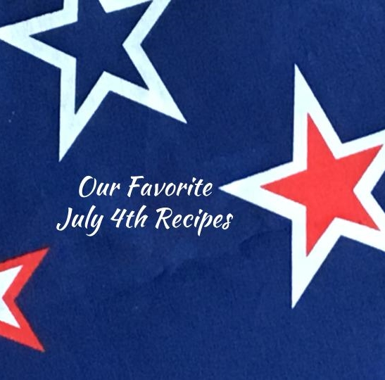 Our Favorite Independance Day Recipes