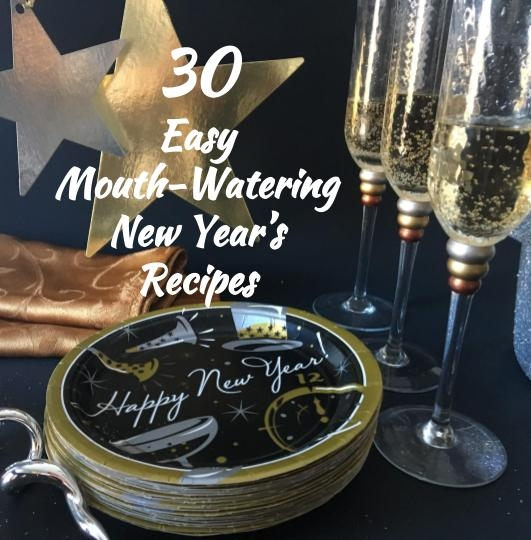 30 Easy Mouth-Watering New Year's Recipes
